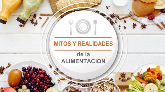 Mitos Y Realidades De La Alimentación